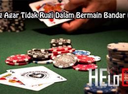 Peluang Agar Tidak Rugi Dalam Bermain Bandar Poker